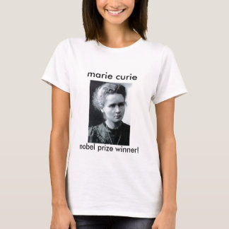 marie curie xlarge, marie curie, nobel prize wi... T-Shirt