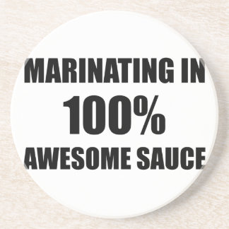 Marinating In Awesome Sauce Drink Coaster
