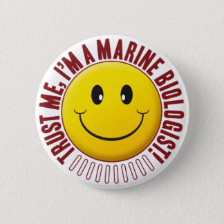 Marine Biologist Trust Smiley 6 Cm Round Badge