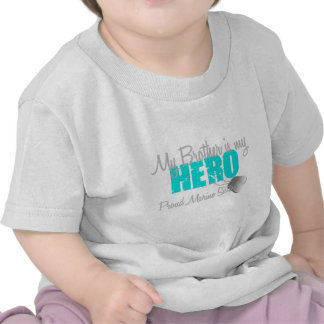 Marine Sister - Brother is my Hero T Shirts
