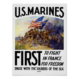 Marines -- First To Fight In France Poster