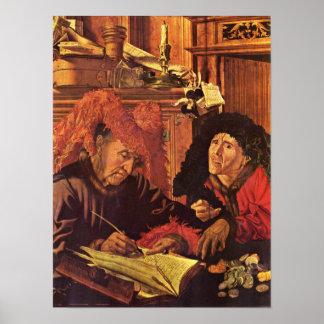 Marinus van Reymerswaele - Two tax collectors Poster