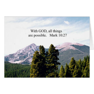 Mark 10:27 With God, all things are possible. Card