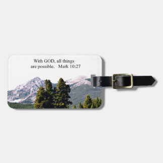 Mark 10:27 With God, all things are possible. Luggage Tag