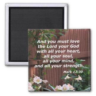 Mark 12:30 square magnet