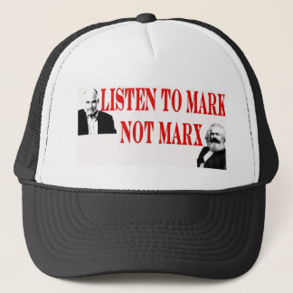 Mark not Marx Trucker Hat