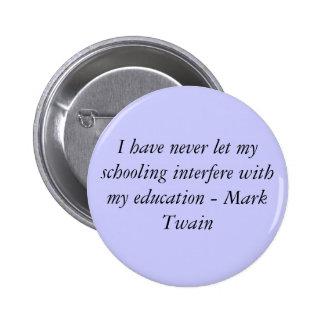 Mark Twain 6 Cm Round Badge