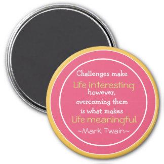 Mark Twain Quotation - Inspirational Gift 7.5 Cm Round Magnet