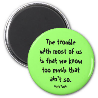 Mark Twain quote 6 Cm Round Magnet