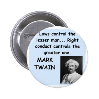 Mark Twain quote Pinback Buttons