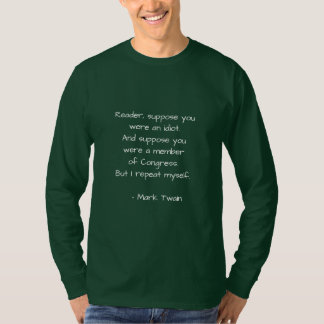 Mark Twain Quote on Congress T-shirt
