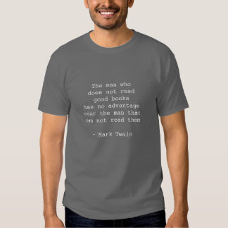 Mark Twain Quote on Reading Tshirt