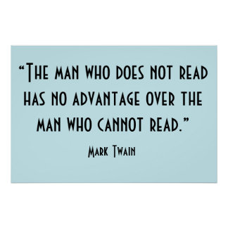 Mark Twain Read Quote Inspirational Poster