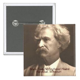 Mark Twain s Boyhood Home Pinback Button