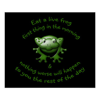 Mark Twain Says to Eat a Live Frog Poster