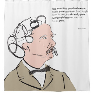 Mark Twain Shower curtain with quote