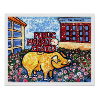 Market Center Pig Poster