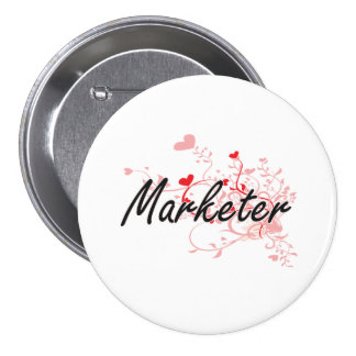 Marketer Artistic Job Design with Hearts 7.5 Cm Round Badge