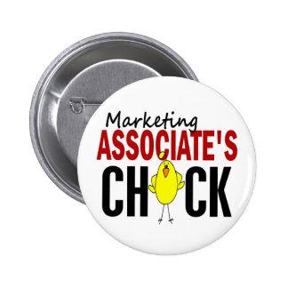 MARKETING ASSOCIATE'S CHICK PIN