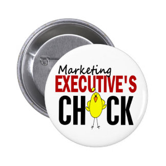 MARKETING EXECUTIVE'S CHICK PINBACK BUTTONS