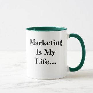 Marketing Is My Life... Funny Profound Slogan Mug