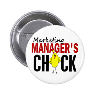 MARKETING MANAGER'S CHICK PIN