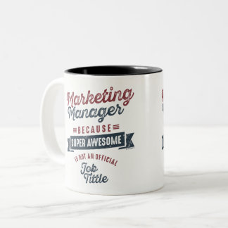 Marketing Manager Two-Tone Coffee Mug