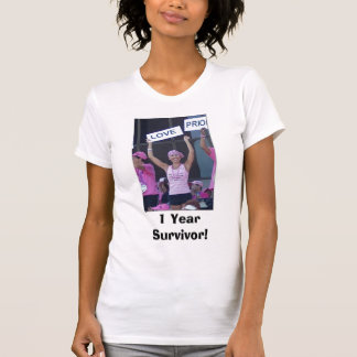 Marlene, 1 Year Survivor! T-Shirt