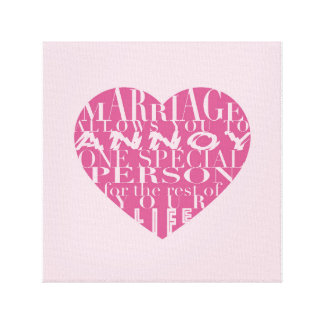 Marriage, allows you to Annoy (hot pink and pink)- Canvas Print