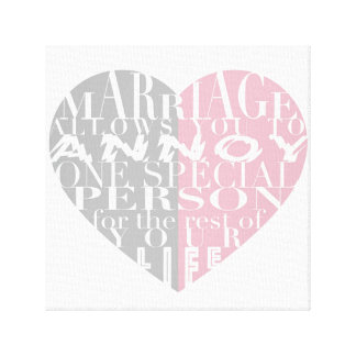 Marriage, allows you to Annoy (pink and gray)-Art Canvas Print