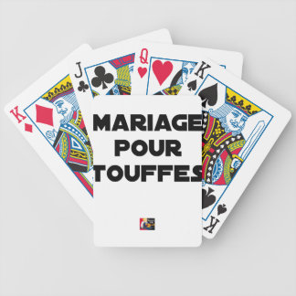 MARRIAGE FOR TUFTS - Word games Bicycle Playing Cards