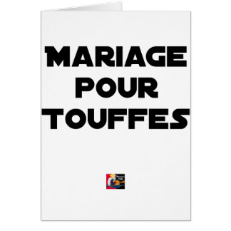 MARRIAGE FOR TUFTS - Word games Card