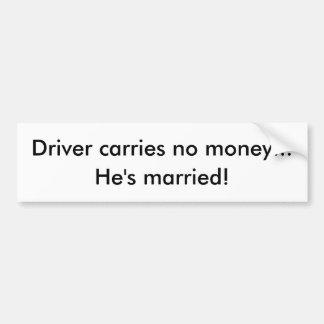 marriage humor bumper sticker