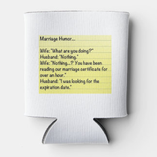 Marriage Humor Can Cooler