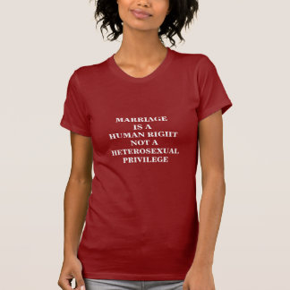 MARRIAGE IS A HUMAN RIGHT T-Shirt