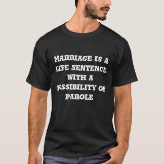 Marriage Life Sentence Black Shirt