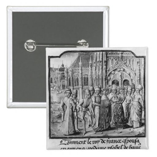 Marriage of Charles VI  King of France Pins