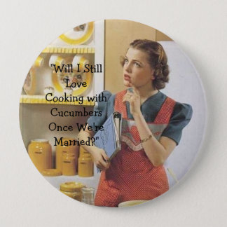 Marriage or Cucumbers? 10 Cm Round Badge