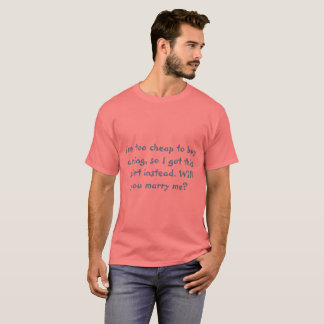 Marriage Proposal T-Shirt