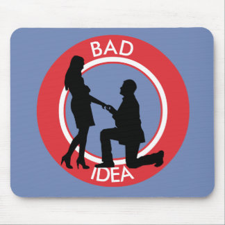Marriage,run away from this! mouse pad