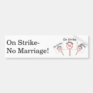 Marriage Strike Bumper Sticker-White Background Bumper Sticker