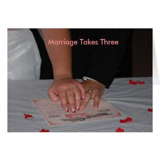 Marriage Takes Three Card