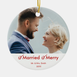 Married and Merry | First Christmas Photo Ceramic Ornament