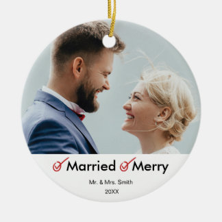Married and Merry | First Married Christmas Photo Ceramic Ornament