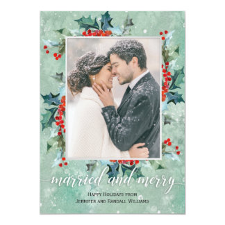 Married and Merry Holiday Greenery Card