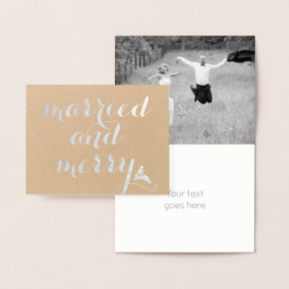 Married and Merry kraft paper Christmas silver Foil Card