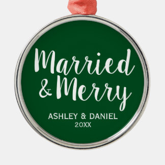 Married and Merry Wedding Christmas GW Metal Ornament
