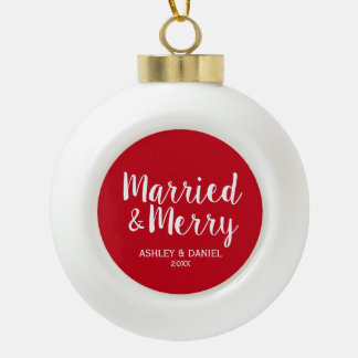 Married and Merry Wedding Red Ceramic Ball Christmas Ornament