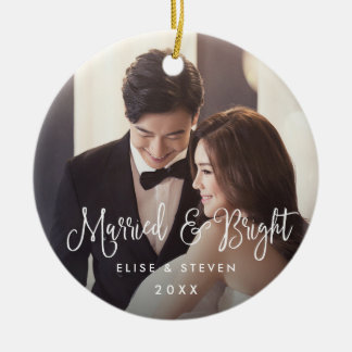 Married & Bright | Wedding Photo Ceramic Ornament