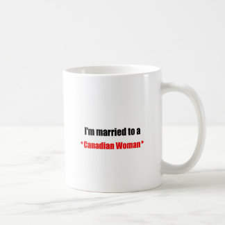 Married to a canadian woman coffee mug